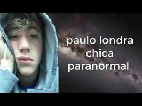 Paulo Londra - Chica Paranormal/letra