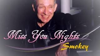 Miss You Nights - smokeykaraoke