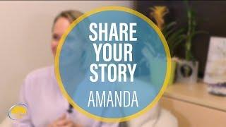 Share Your Story Amanda
