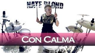 Daddy Yankee   Con Calma (feat. Snow)   Drum Cover