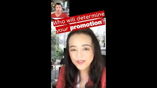 Who will determine your promotion?