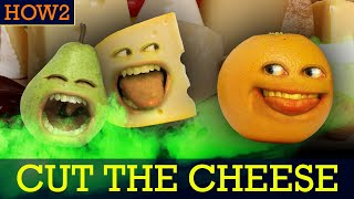 HOW2: How to Cut the Cheese!