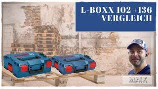 Kaufen oder nicht?L-Box 102 und 136 neu LB4 im Vergleich Bosch Sortimo Vor-Nachteile klar aufgezeigt