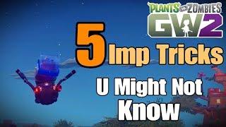 5 Imp Tricks *Easy* Plants vs Zombies Garden Warfare 2