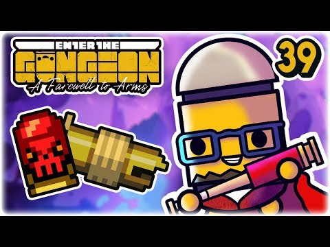 Cursed Makeshift Cannon | Part 39 | Let's Play: Enter the Gungeon: Farewell to Arms | PC Gameplay