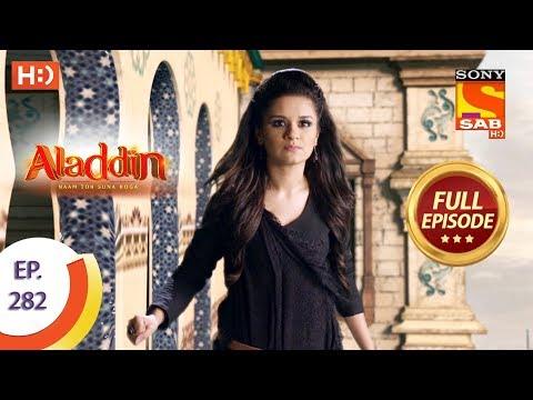 Aladdin - Ep 282 - Full Episode - 13th September, 2019