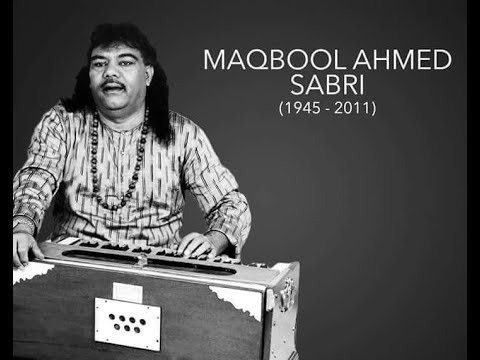 Sabri Brothers - A Tribute To Legend of Qawwali Maqbool Ahmed Sabri