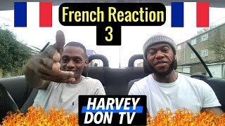 French Rap Reaction 3!
