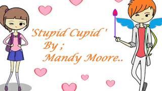 stupid cupid mandy moore animation + lyrics)
