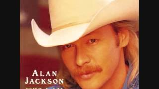 Alan Jackson- Who I Am