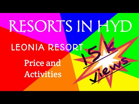 RESORTS IN HYD LEONIA RESORT PRICE AND ACTIVITIES