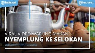Viral Video Warung Makan Buka di Siang Hari saat Ramadan Ambruk, Pembeli Sampai Nyemplung ke Selokan