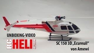 """RC-Heli-Action: Unboxing SC 150 3D """"Ecureuil"""" von Amewi"""