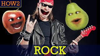 HOW2: How to ROCK!!