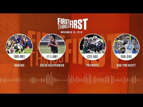 Ravens, Kaepernick, Patriots, Dak Prescott | FIRST THINGS FIRST Audio Podcast