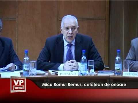 Micu Romul Remus, cetăţean de onoare