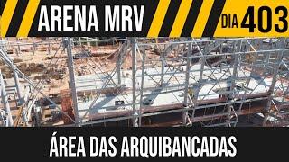 ARENA MRV   3/6 ÁREA DAS ARQUIBANCADAS   28/05/2021