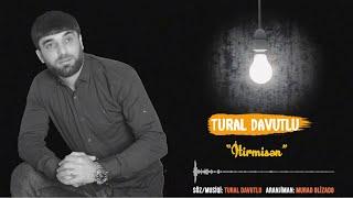 Tural Davutlu - İtirmisən 2019 (Official Audio)
