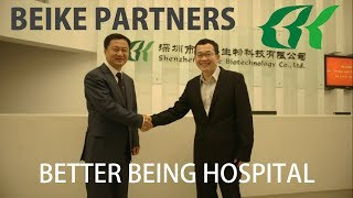 Beike Treatment Partners: Better Being Hospital