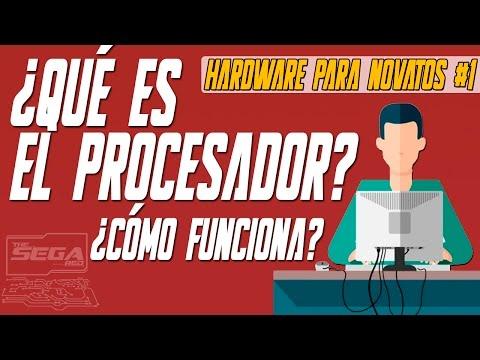 ¿Qué es y Cómo Funciona el CPU o Procesador? | Hardware Para Novatos