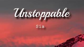 Sia Unstoppable...
