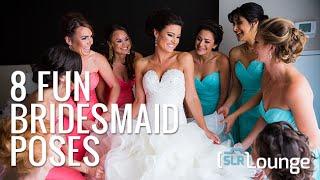 8 Fun Bridesmaid Poses