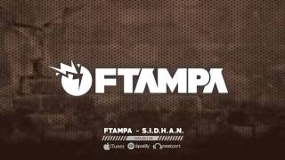 S.I.D.H.A.N   FTampa (Official Audio)