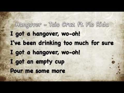 Hangover - Taio Cruz ft. Flo Rida - Lyrics [Official L