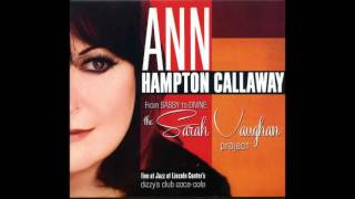 Ann Hampton Callaway / Mean To Me