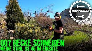 007 | Hecke Schneiden mit Stihl HS 45 | DIY | Gartenarbeit