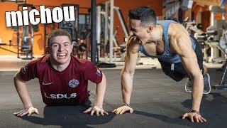 I challenge michou at the gym