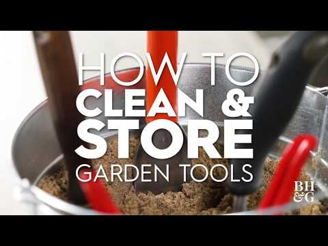 How to Clean and Store Garden Tools | Basics | Better Homes & Gardens