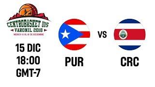 LIVE 🔴 - Puerto Rico v Costa Rica - Centrobasket U15 Championship 2018
