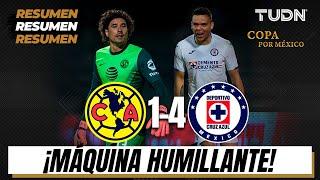 Resumen y goles | América 1-4 Cruz Azul | Copa por México | TUDN