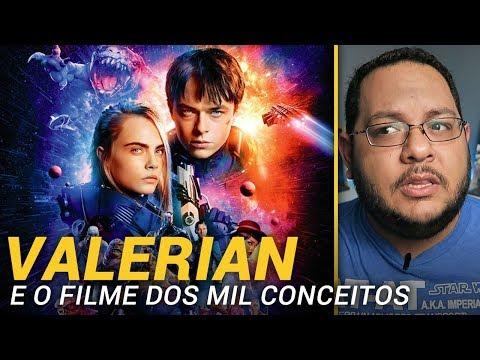 VALERIAN e a Cidade dos Mil Planetas (2017) | Crítica do filme ?