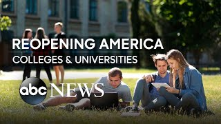 How Colleges Plan To Reopen In The Fall | ABC News