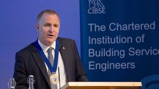CIBSE Presidential Address 2018
