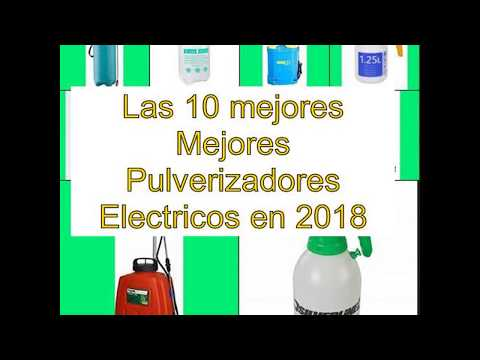 Las 10 mejores Mejores Pulverizadores Electricos en 2018