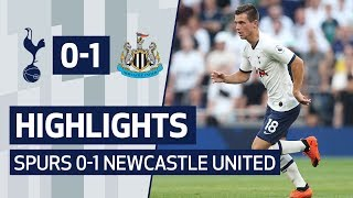 HIGHLIGHTS   SPURS 0-1 NEWCASTLE UNITED