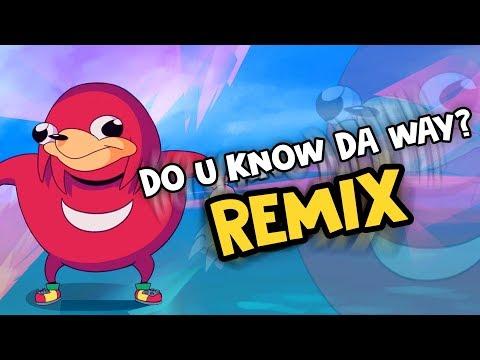 DO U KNOW DA WAY? (Remix)