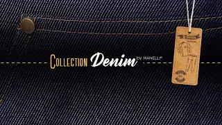 Vidéo publicitaire Gamme Denim Manelli