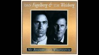 Twin Sons With No Resemblance Whatsoever  -  Dan Fogelberg and Tim Weisberg