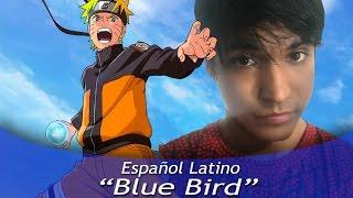 Naruto Shippuden 'BLUE BIRD' (Español latino)