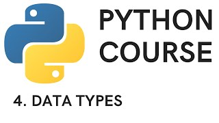 PYTHON COURSE - 4. Data Types