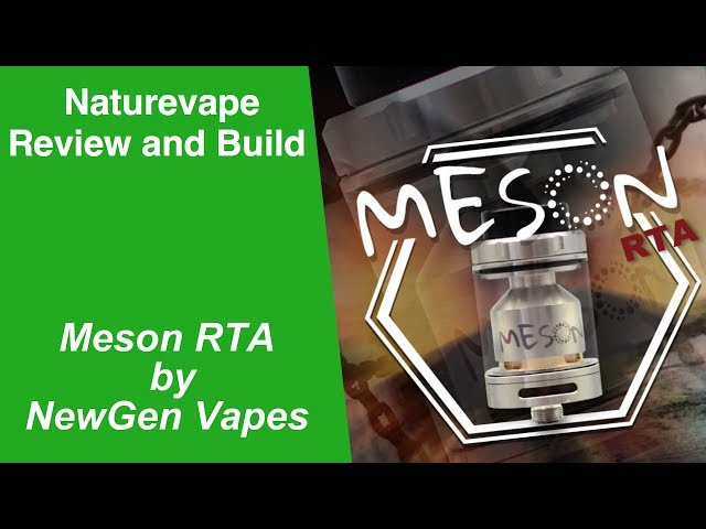 Meson RTA by NewGen Vape - Review & Build