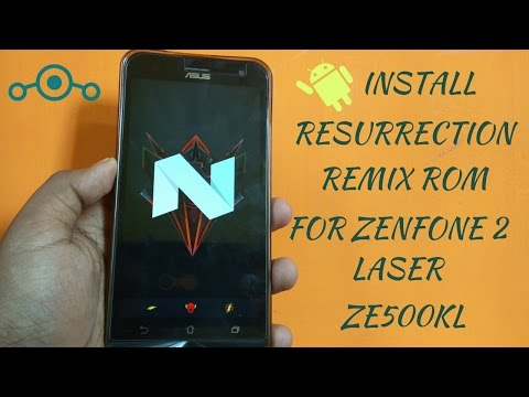 Asus Zenfone 2 laser resurrection remix rom based on lineage os 7 1