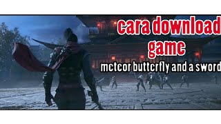 Meteor Butterfly Sword Apk Download