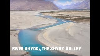 Shyok Valley - Ladakh