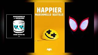 HERE WITH ME x HAPPIER x SUNFLOWER (Mashup) - Marshmello, Post Malone, CHVRCHES, Bastille, Swae Lee