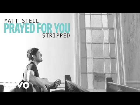 Matt Stell - Prayed For You (Wedding Version [Audio])